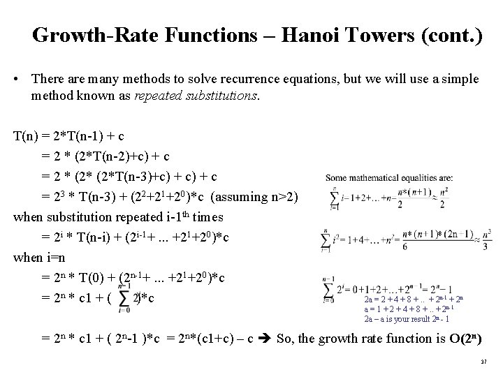 Growth-Rate Functions – Hanoi Towers (cont. ) • There are many methods to solve
