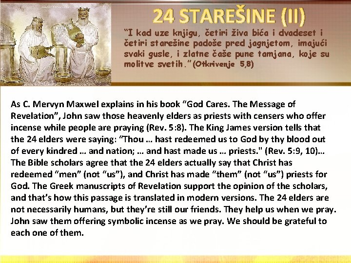 """24 STAREŠINE (II) """"I kad uze knjigu, četiri živa bića i dvadeset i četiri"""