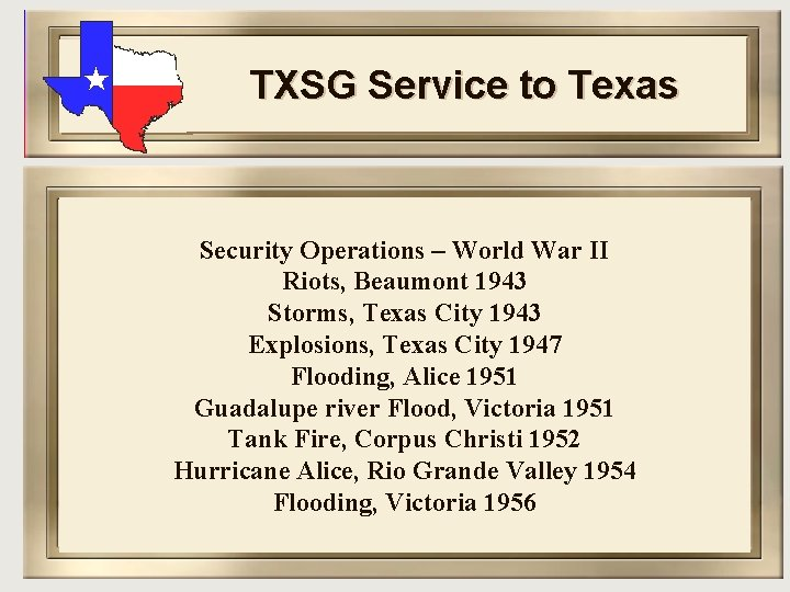 TXSG Service to Texas Security Operations – World War II Riots, Beaumont 1943 Storms,