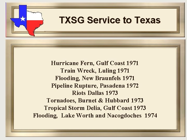 TXSG Service to Texas Hurricane Fern, Gulf Coast 1971 Train Wreck, Luling 1971 Flooding,