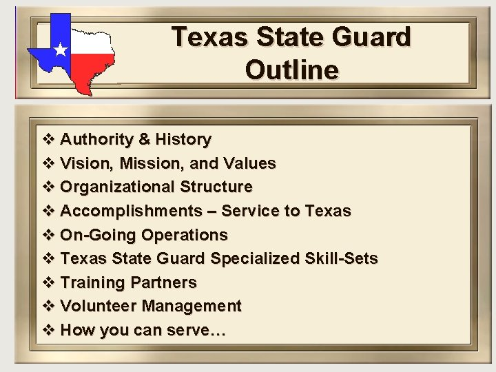 Texas State Guard Outline v Authority & History v Vision, Mission, and Values v
