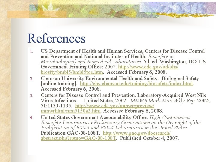 References 1. 2. 3. 4. US Department of Health and Human Services, Centers for