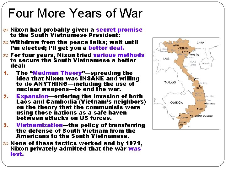 Four More Years of War Nixon had probably given a secret promise 1. 2.