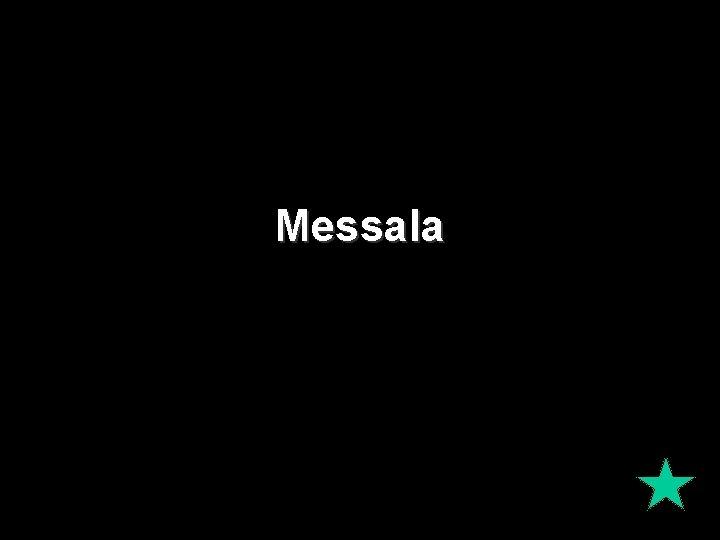 Messala