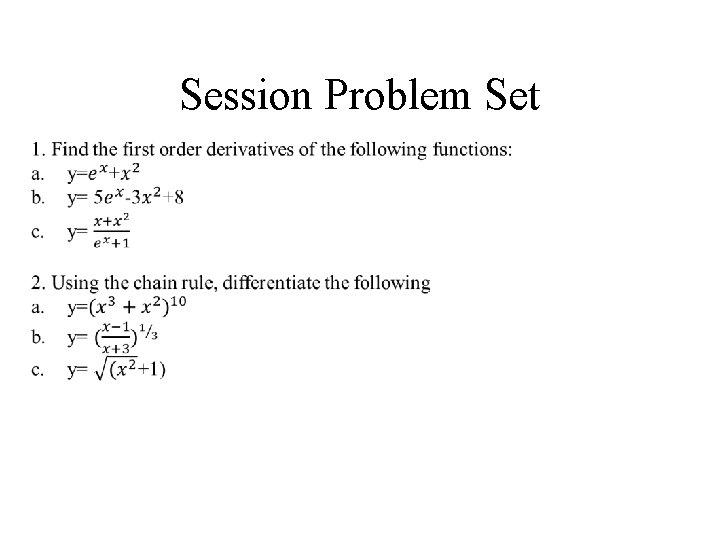 Session Problem Set •