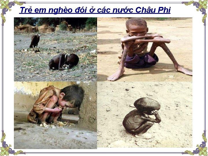 Trẻ em nghèo đói ở các nước Châu Phi