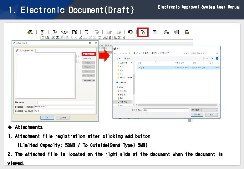 1. Electronic Document(Draft) Electronic Approval System User Manual u Attachments 1. Attachment file registration