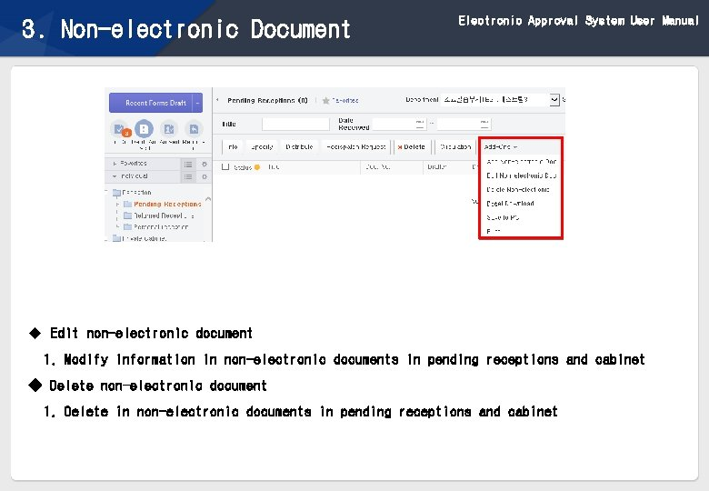 Electronic Approval System User Manual 3. Non-electronic Document u Edit non-electronic document 1. Modify