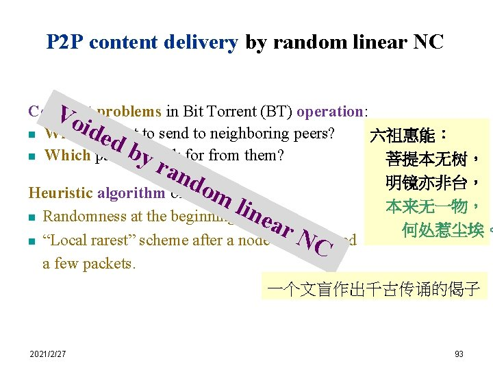 P 2 P content delivery by random linear NC Constant Vo problems in Bit
