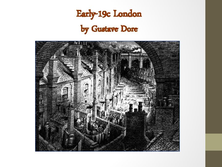 Early-19 c London by Gustave Dore