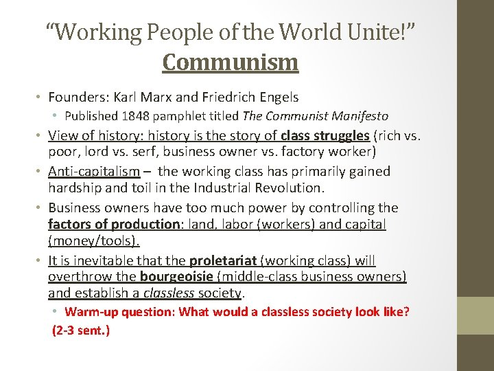 """""""Working People of the World Unite!"""" Communism • Founders: Karl Marx and Friedrich Engels"""