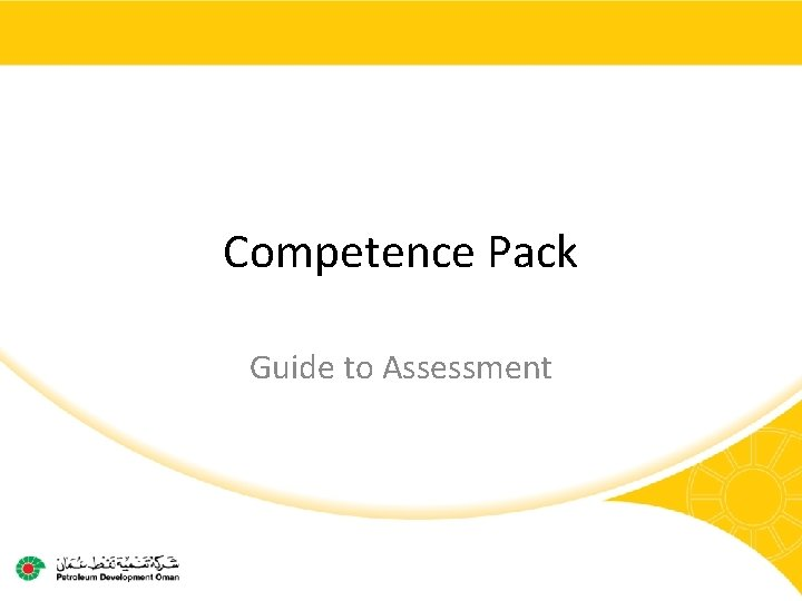 Competence Pack Guide to Assessment