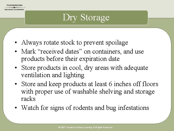 """Dry Storage • Always rotate stock to prevent spoilage • Mark """"received dates"""" on"""