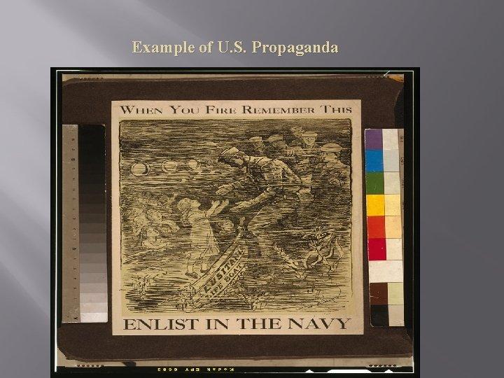 Example of U. S. Propaganda