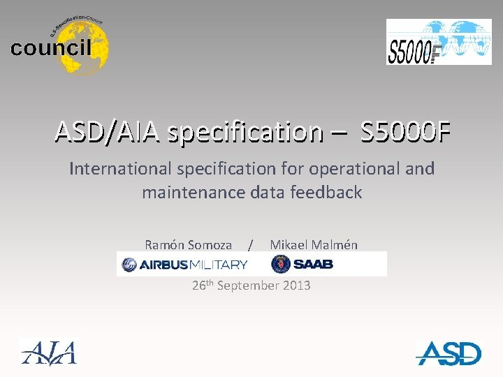 ASD/AIA specification – S 5000 F International specification for operational and maintenance data feedback