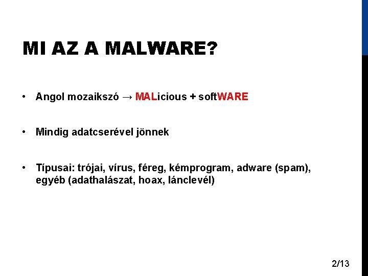 A vírusok típusai - Ismerje meg a digitális veszélyeket | ESET