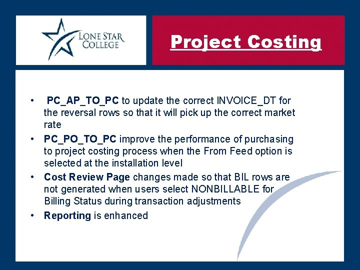 Project Costing • PC_AP_TO_PC to update the correct INVOICE_DT for the reversal rows so