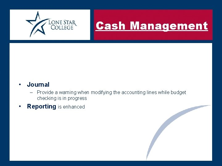 Cash Management • Journal – Provide a warning when modifying the accounting lines while