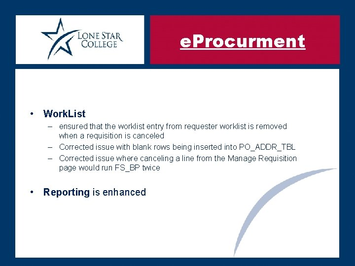 e. Procurment • Work. List – ensured that the worklist entry from requester worklist