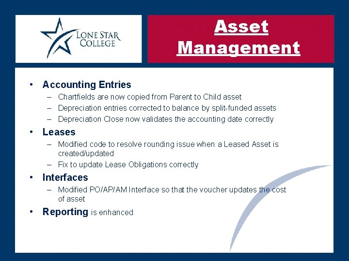 Asset Management • Accounting Entries – Chartfields are now copied from Parent to Child