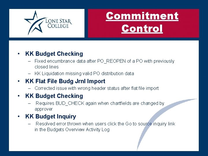 Commitment Control • KK Budget Checking – Fixed encumbrance data after PO_REOPEN of a
