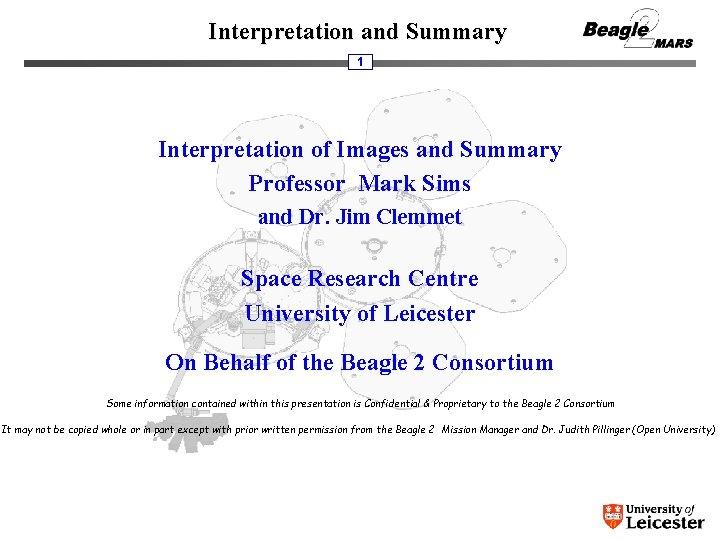 Interpretation and Summary 1 Interpretation of Images and Summary Professor Mark Sims and Dr.