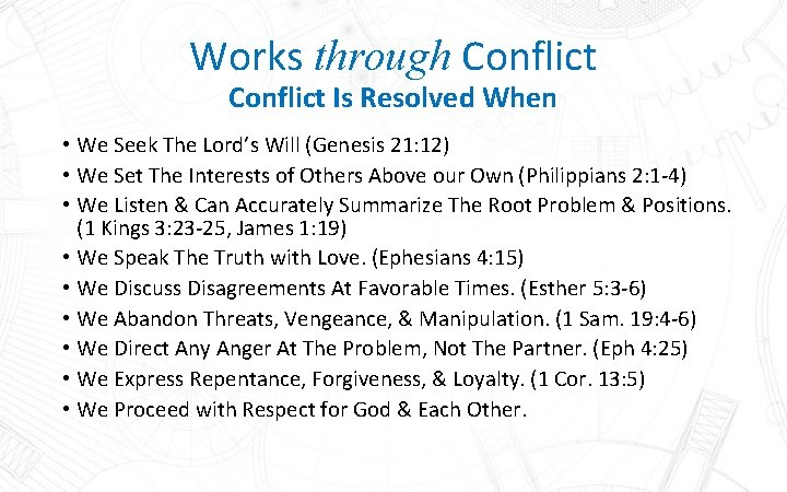 Works through Conflict Is Resolved When • We Seek The Lord's Will (Genesis 21: