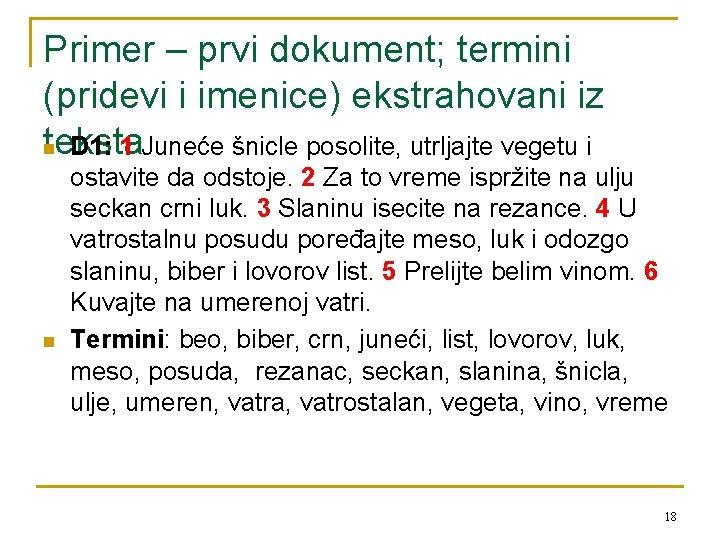Primer – prvi dokument; termini (pridevi i imenice) ekstrahovani iz teksta n D 1: