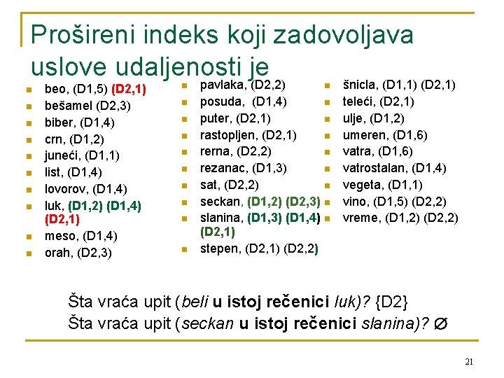 Prošireni indeks koji zadovoljava uslove udaljenosti je n n n n n beo, (D