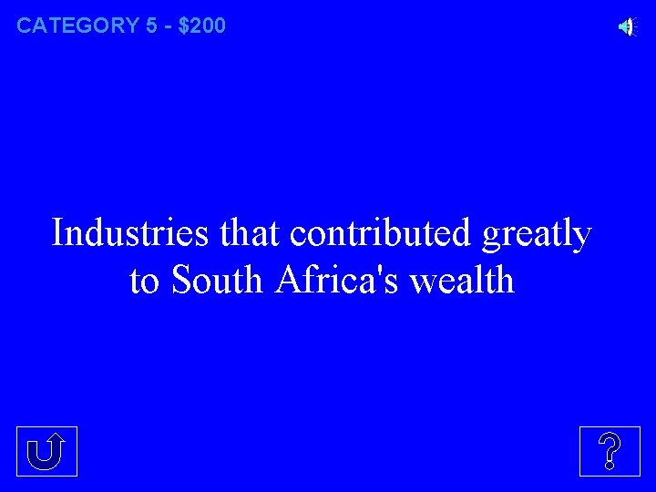 CATEGORY 5 - $200 Industries that contributed greatly to South Africa's wealth