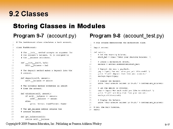 9. 2 Classes Storing Classes in Modules Program 9 -7 (account. py) Program 9
