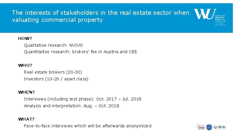 The interests of stakeholders in the real estate sector when valuating commercial property HOW?