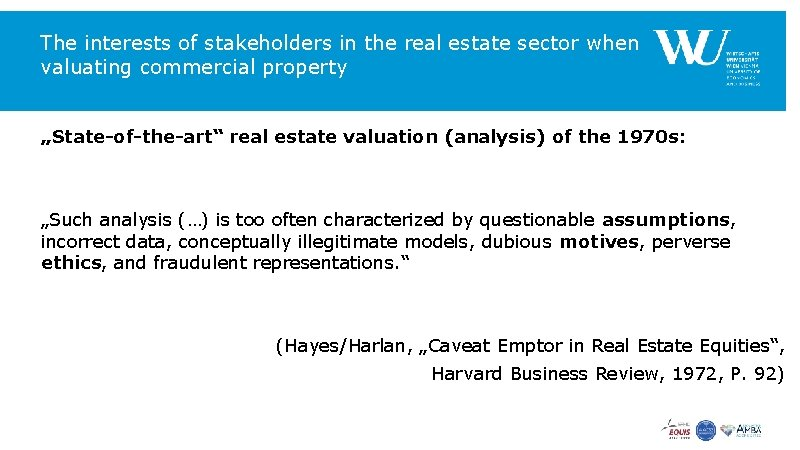 """The interests of stakeholders in the real estate sector when valuating commercial property """"State-of-the-art"""""""
