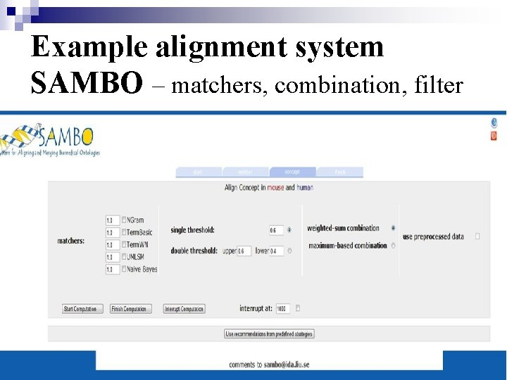 Example alignment system SAMBO – matchers, combination, filter
