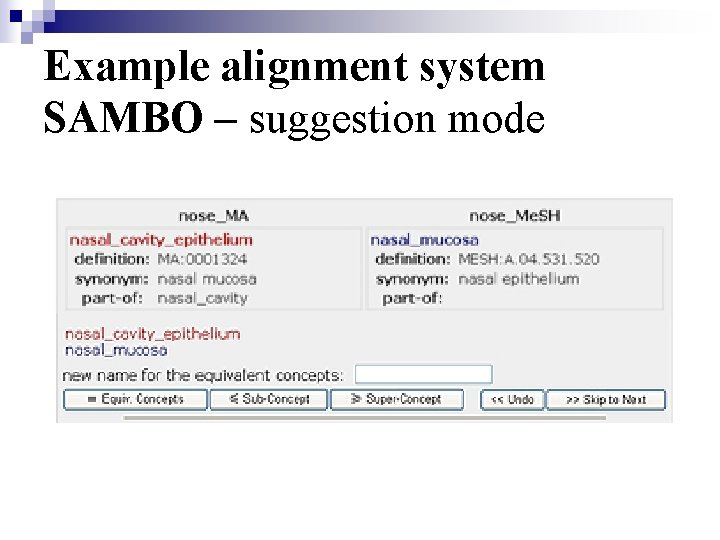 Example alignment system SAMBO – suggestion mode