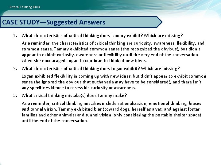 Critical Thinking Skills CASE STUDY—Suggested Answers 1. What characteristics of critical thinking does Tammy