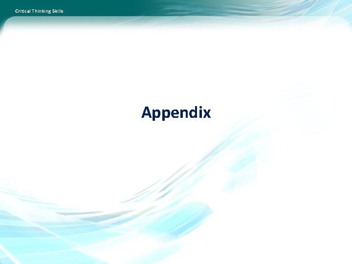 Critical Thinking Skills Appendix
