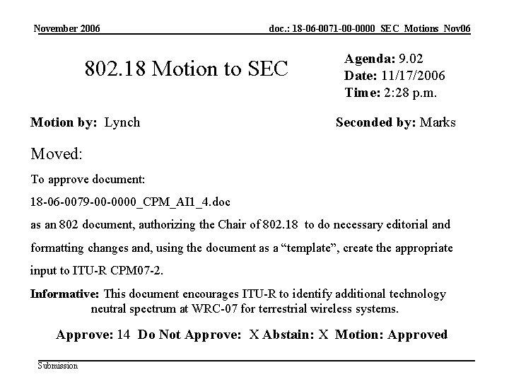 November 2006 doc. : 18 -06 -0071 -00 -0000_SEC_Motions_Nov 06 802. 18 Motion to