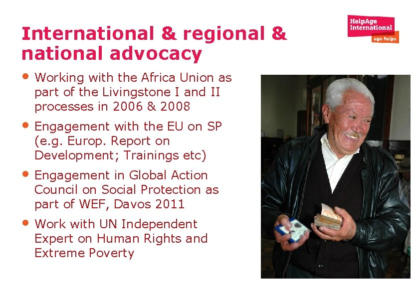 International & regional & national advocacy • Working with the Africa Union as part