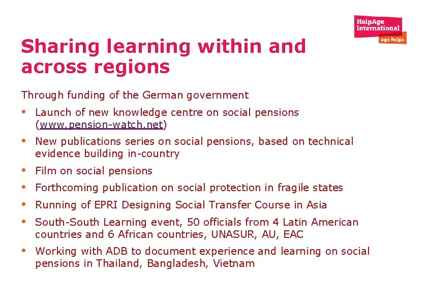 Sharing learning within and across regions Through funding of the German government • Launch