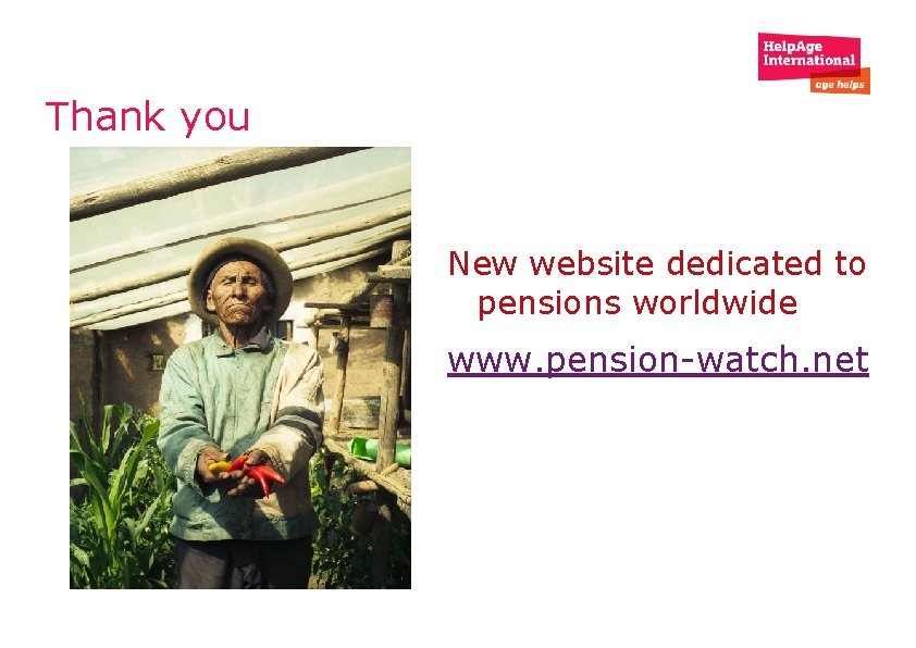 Thank you New website dedicated to pensions worldwide www. pension-watch. net