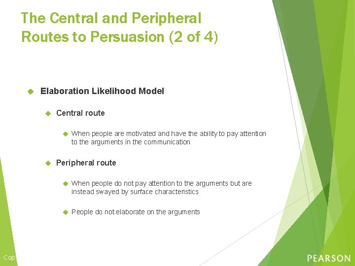 The Central and Peripheral Routes to Persuasion (2 of 4) Elaboration Likelihood Model Central