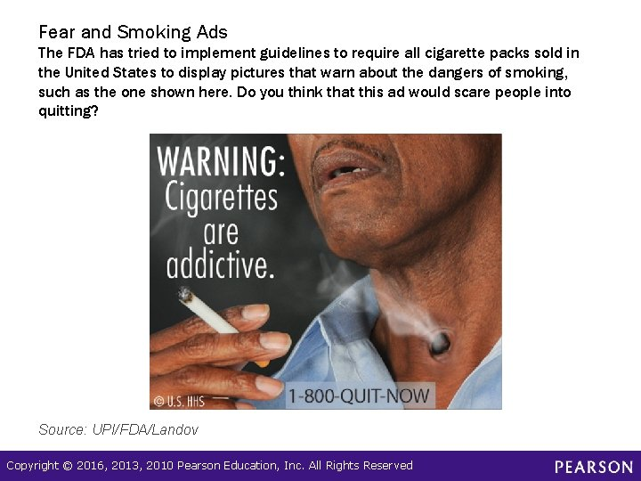 Fear and Smoking Ads The FDA has tried to implement guidelines to require all