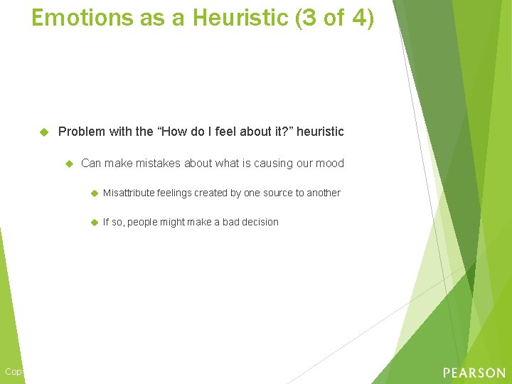 """Emotions as a Heuristic (3 of 4) Problem with the """"How do I feel"""