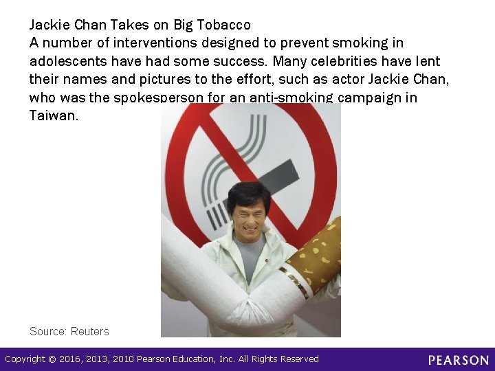 Jackie Chan Takes on Big Tobacco A number of interventions designed to prevent smoking