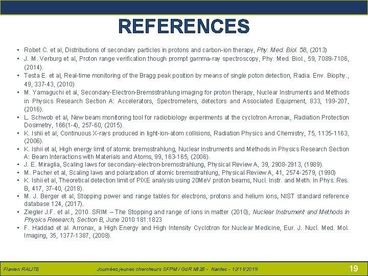 Flavien RALITE – Présentation SFPM – 14/06/2018 REFERENCES • Robet C. et al, Distributions