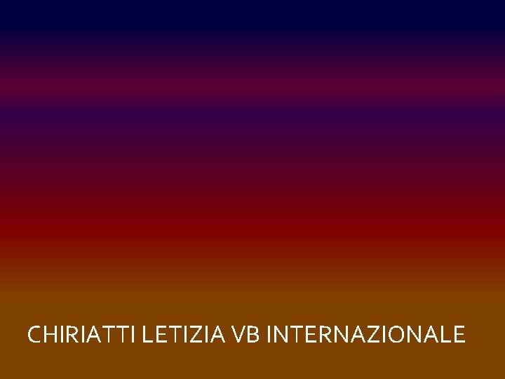 CHIRIATTI LETIZIA VB INTERNAZIONALE