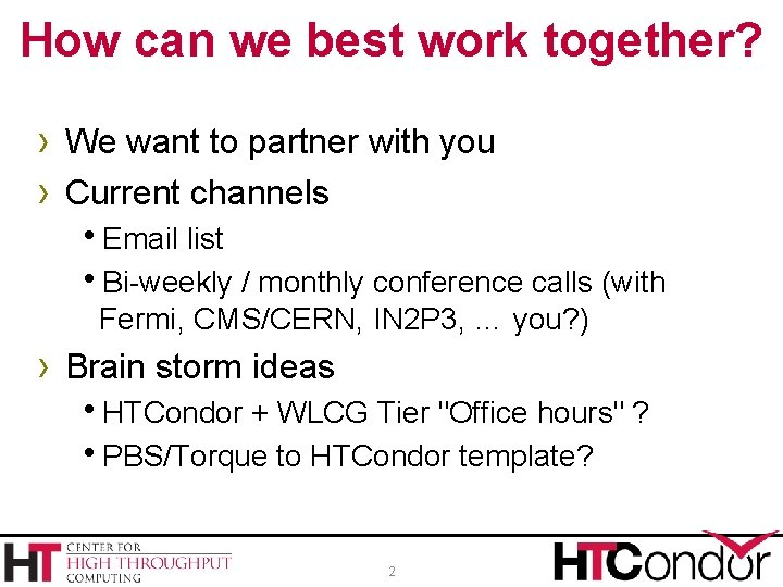 How can we best work together? › We want to partner with you ›