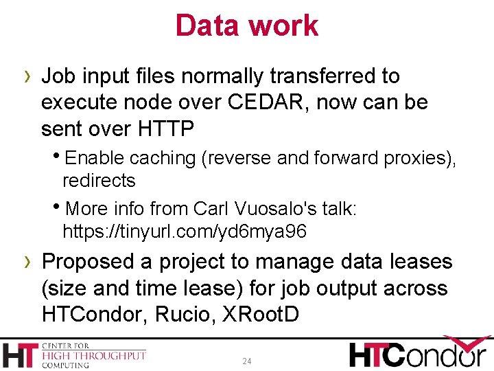 Data work › Job input files normally transferred to execute node over CEDAR, now