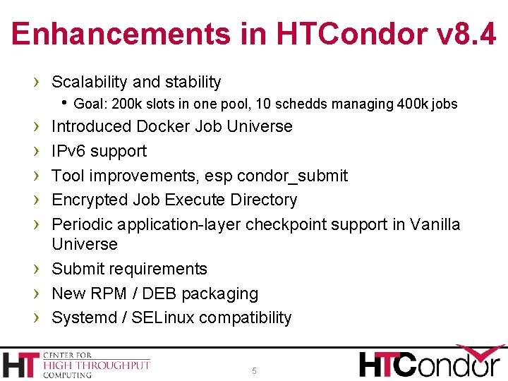 Enhancements in HTCondor v 8. 4 › Scalability and stability h Goal: 200 k